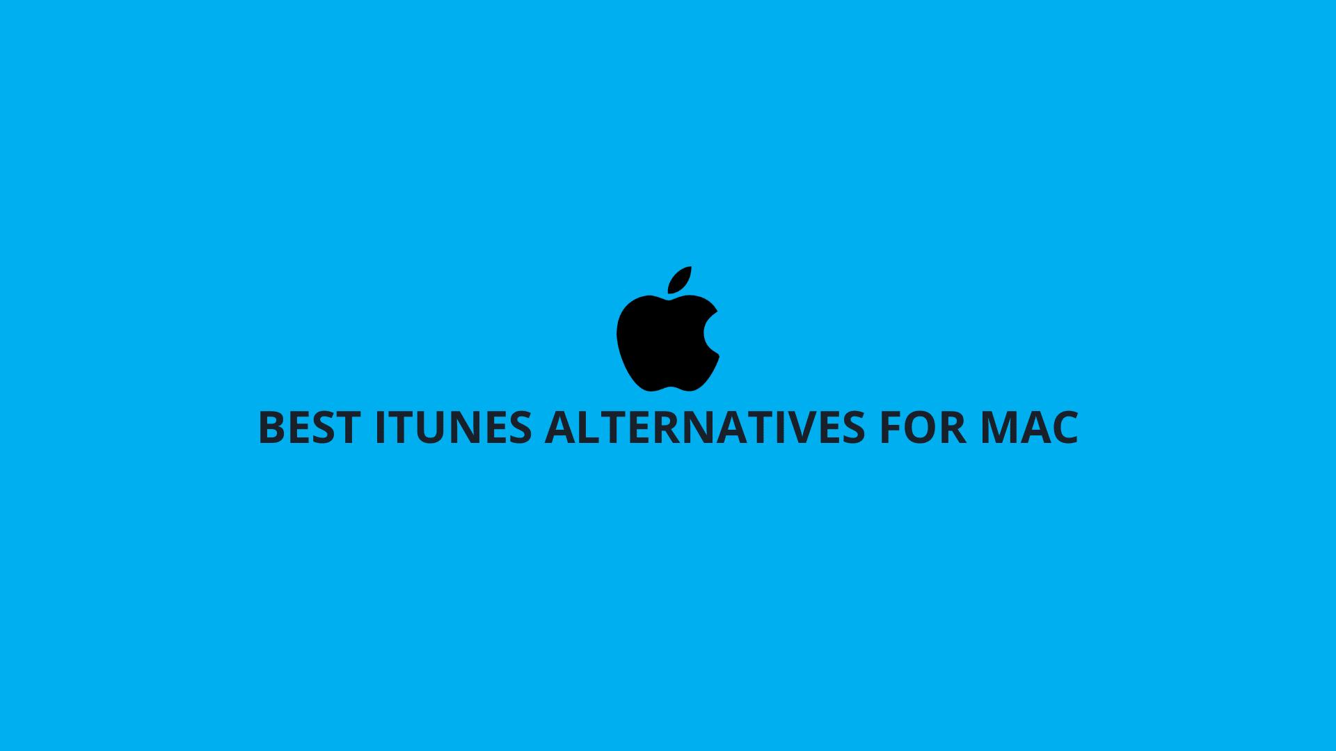 Best iTunes Alternatives For Mac