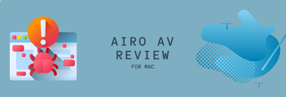 Airo Antivirus Review