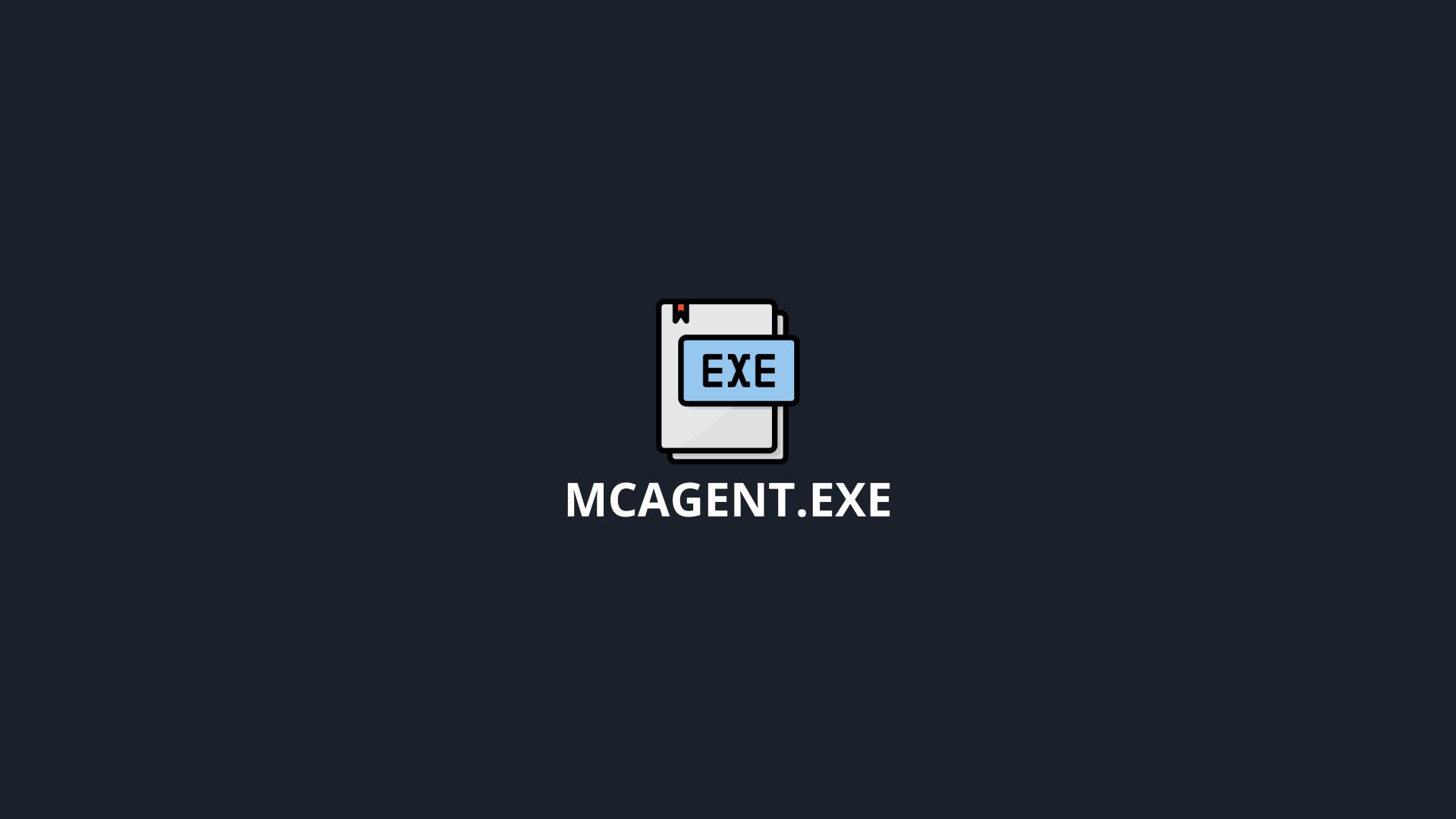 mcagent.exe