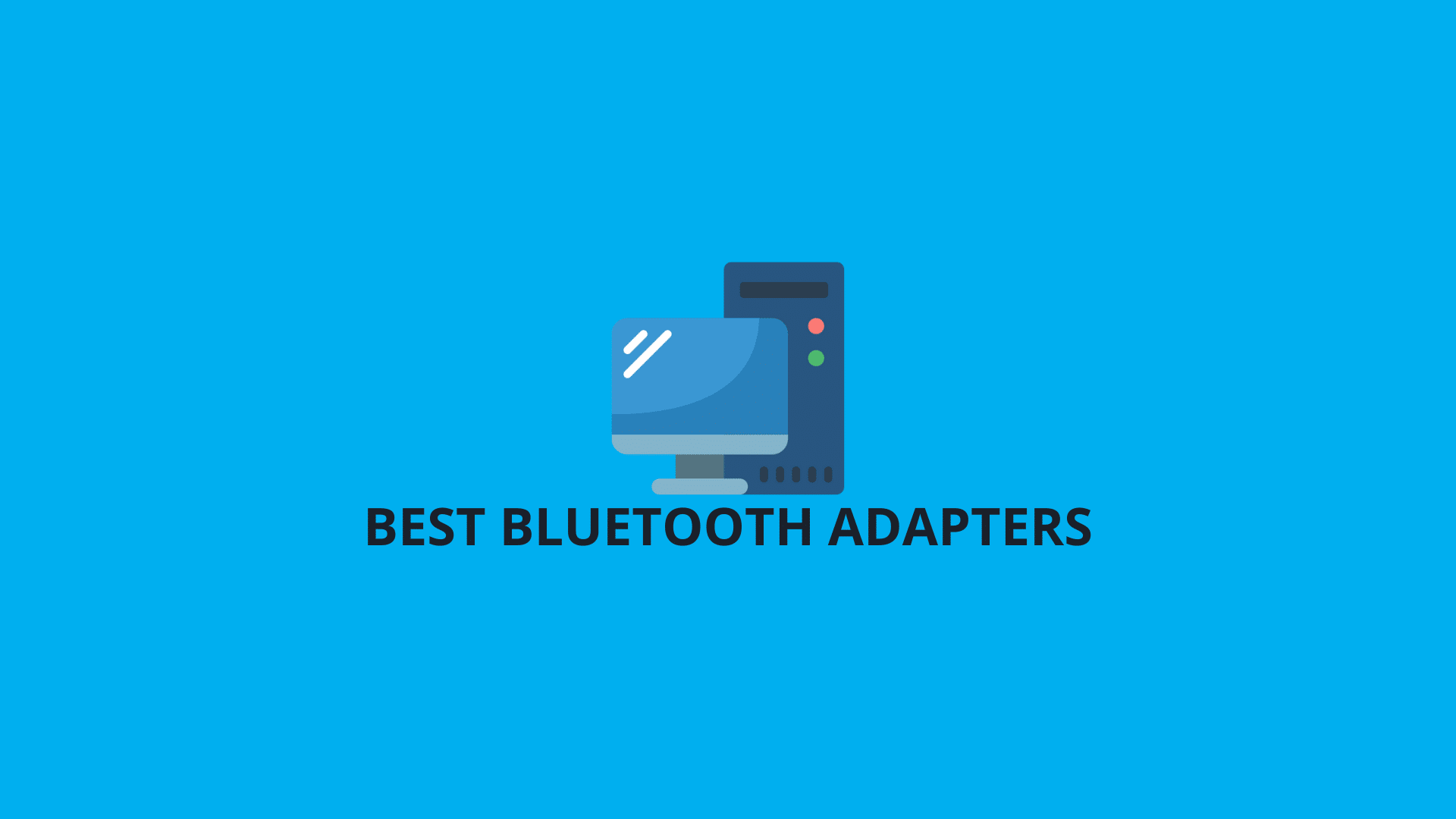 Best Bluetooth Adapters