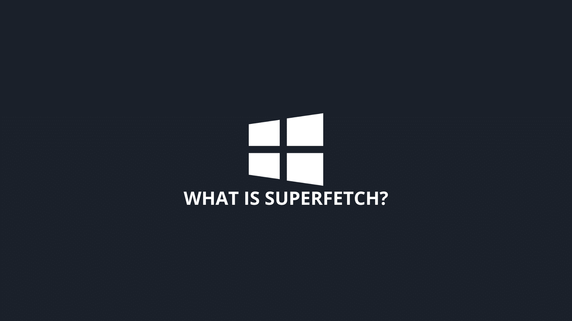 What is Superfetch