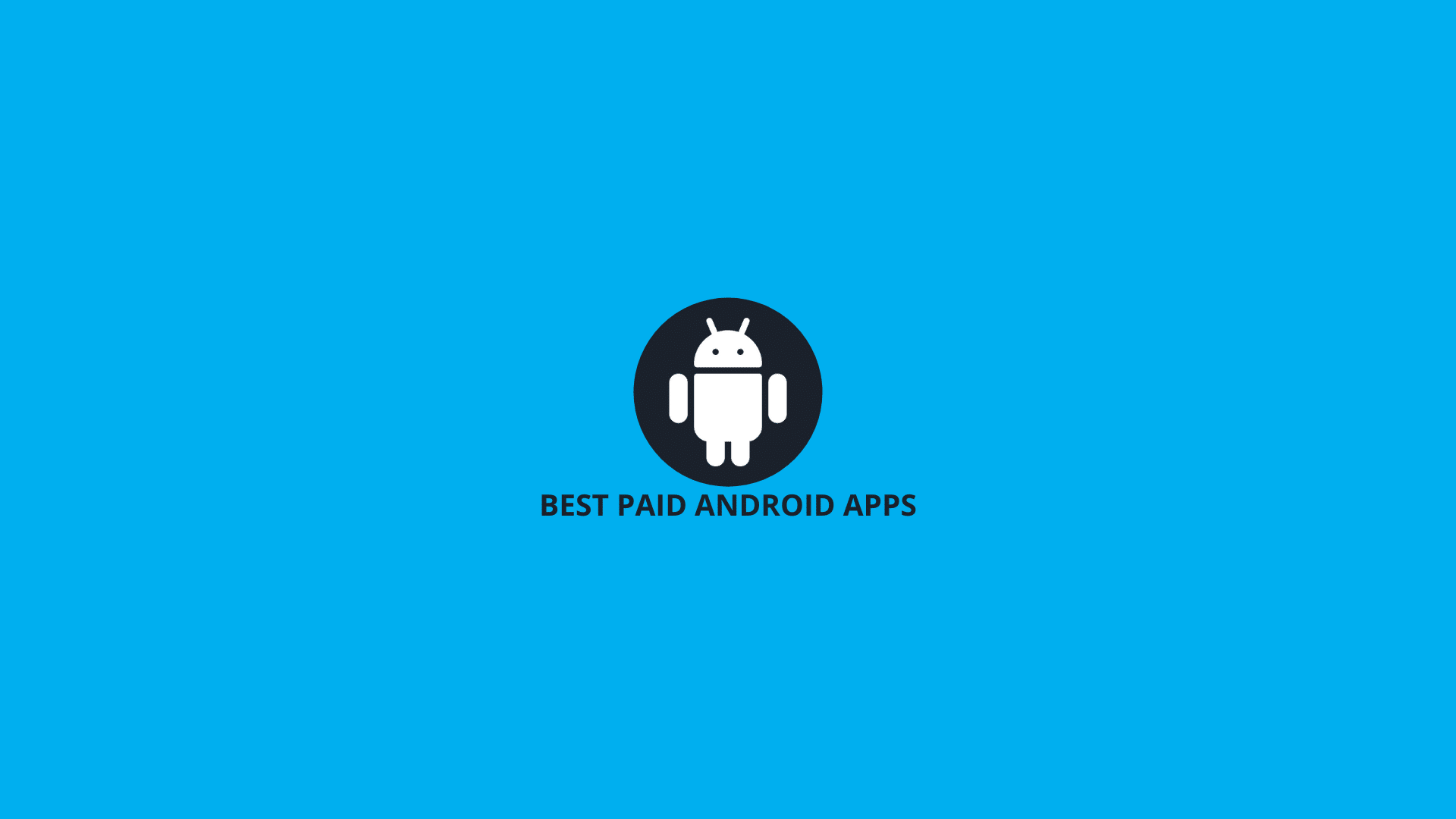 best paid android apps